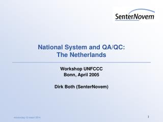 National System and QA/QC:  The Netherlands