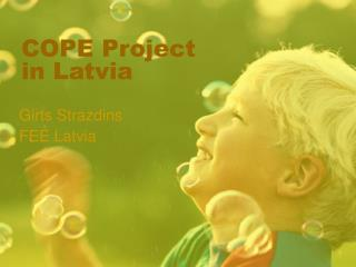 COPE Project  in Latvia