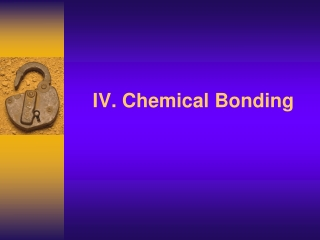 01. A chemical ___ is formed when atoms gain, lose or share electrons.