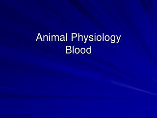 Animal Physiology Blood