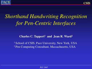 Shorthand Handwriting Recognition for Pen-Centric Interfaces