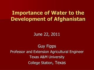 Importance of Water to the Development of Afghanistan