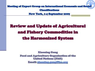 Xiaoning Gong Food and Agriculture Organization of the United Nations (FAO)
