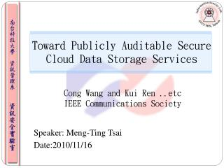 Toward Publicly Auditable Secure Cloud Data Storage Services