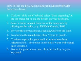 How to Play the Fetal Alcohol Spectrum Disorder (FASD) Awareness Game!