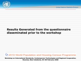 Results Generated from the questionnaire disseminated prior to the workshop