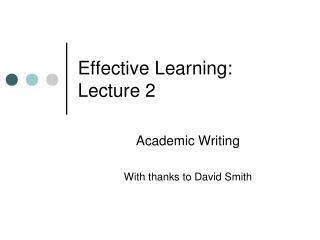 Effective Learning: Lecture 2