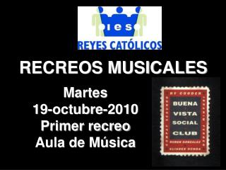 PRIMER RECREO MUSICAL_BUENA VISTA SOCIAL CLUB