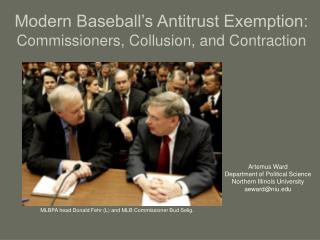 Modern Baseball's Antitrust Exemption: Commissioners, Collusion, and Contraction