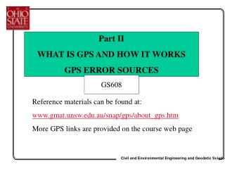Reference materials can be found at: gmat.unsw.au/snap/gps/about_gps.htm