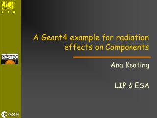A Geant4 example for radiation effects on Components