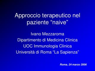 """Approccio terapeutico nel paziente """"naive"""""""