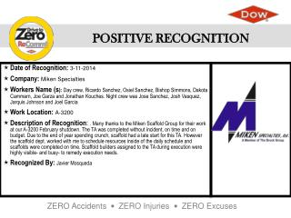 Date of Recognition :  3-11-2014 Company :  Miken Specialties