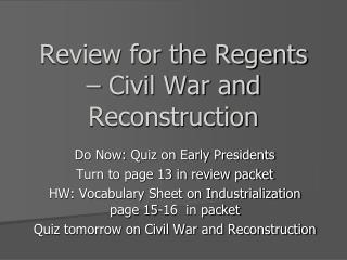 Review for the Regents – Civil War and Reconstruction