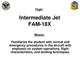 Intermediate Jet FAM-18X