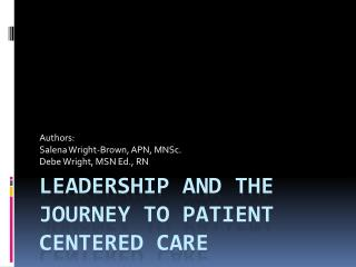 Leadership and the Journey to Patient centered care