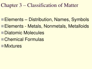 Chapter 3 – Classification of Matter