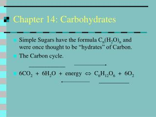 Chapter 14: Carbohydrates