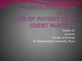 2 ND  ANNUAL RAPID REVIEW  12.O3.12 CARE OF PATIENT WITH CHEST INJURIES