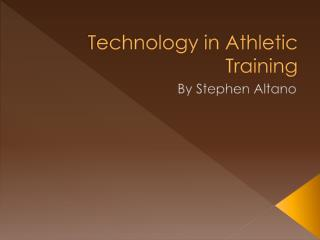 Technology in Athletic Training