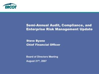 Semi-Annual Audit, Compliance, and Enterprise Risk Management Update