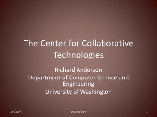 The Center for Collaborative Technologies