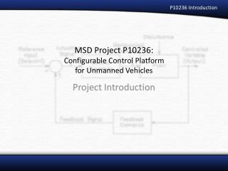 MSD Project P10236: Configurable Control Platform  for Unmanned Vehicles