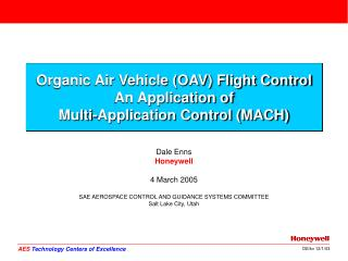 Organic Air Vehicle (OAV) Flight Control An Application of Multi-Application Control (MACH)