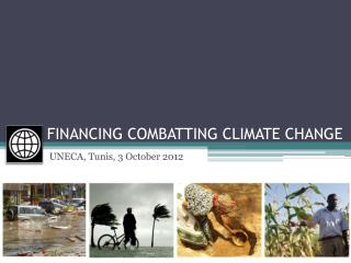 FINANCING COMBATTING CLIMATE CHANGE