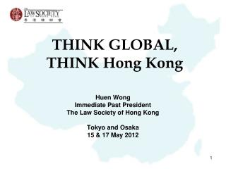 THINK GLOBAL, THINK Hong Kong