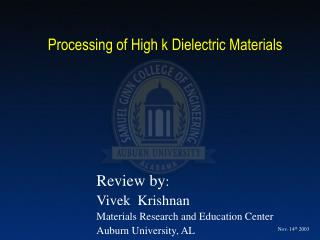 Processing of High k Dielectric Materials