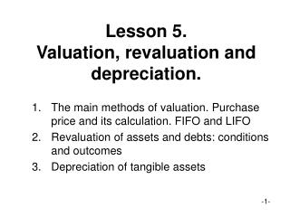 Lesson 5. Valuation, revaluation and depreciation.