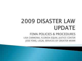 2009 DISASTER LAW UPDATE