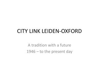 CITY LINK LEIDEN-OXFORD