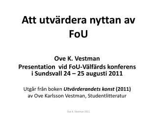 Ove K. Vestman