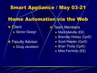 Smart Appliance / May 03-21 Home Automation via the Web
