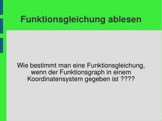 ppt die funktionsgleichung powerpoint presentation id. Black Bedroom Furniture Sets. Home Design Ideas