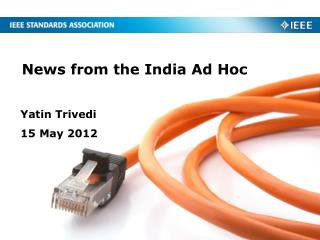 News from the India Ad Hoc