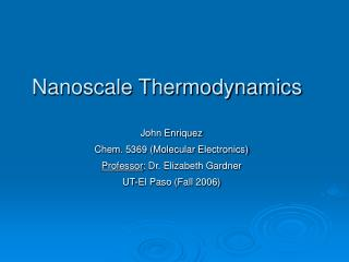 Nanoscale Thermodynamics