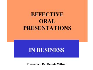 EFFECTIVE ORAL PRESENTATIONS