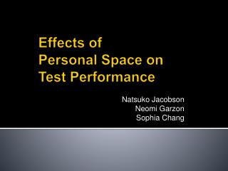 Effects of  Personal Space on  Test Performance