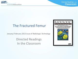 The Fractured Femur