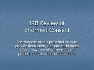 IRB Review of  Informed Consent