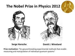 The Nobel Prize in Physics 2012