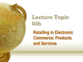 Lecture Topic 03b