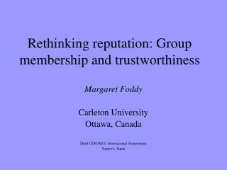Rethinking reputation: Group membership and trustworthiness