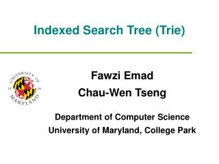 Indexed Search Tree (Trie)