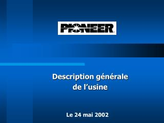 Description g n rale de l usine