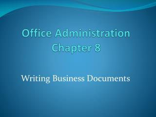 Office Administration Chapter 8