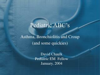 Pediatric ABC's
